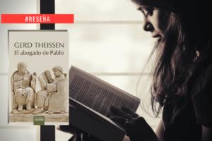 El abogado de Pablo – Una lectura personal y femenina