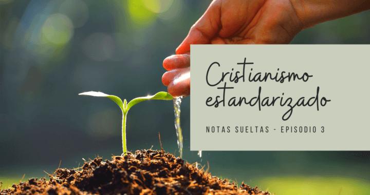 Cristianismo estandarizado
