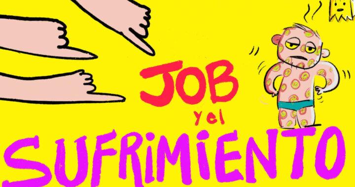 """Job, sus """"amigos"""" y el sufrimiento – Parte 1"""