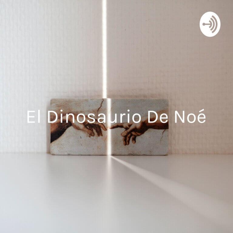 El Dinosaurio De Noé - Religión, Espiritualidad, Psicología, Biblia