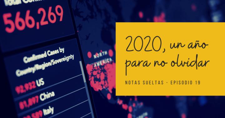 2020, un año para no olvidar