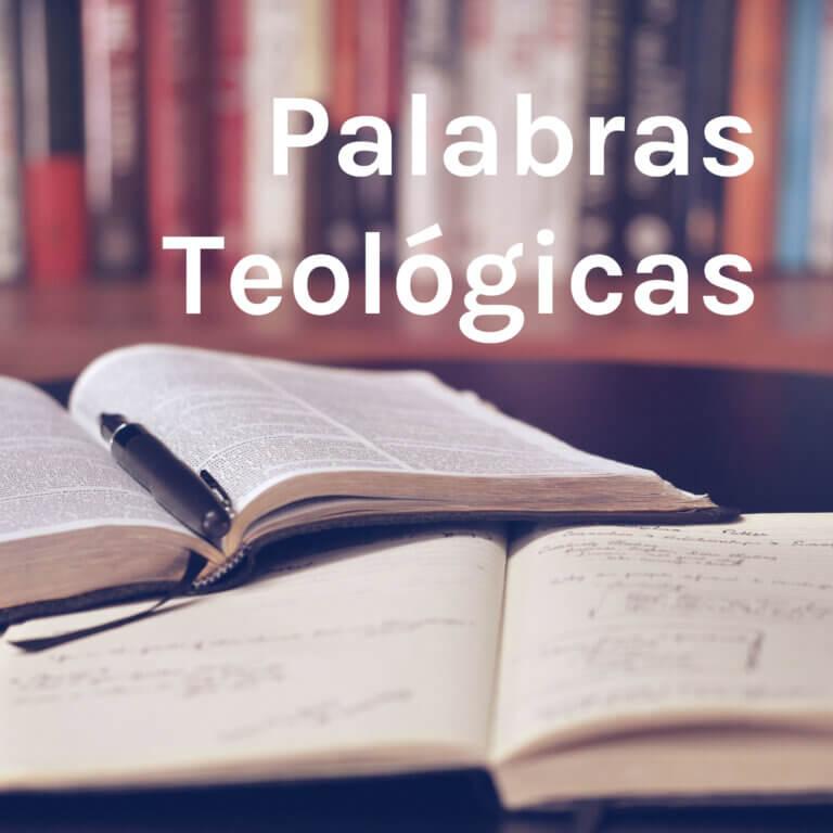 Palabras Teológicas
