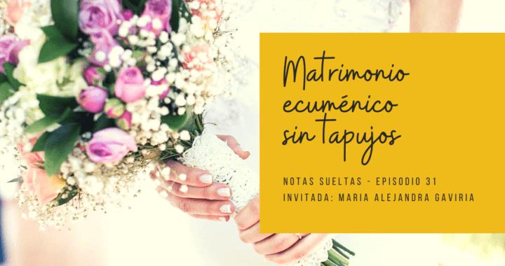 Matrimonio ecuménico sin tapujos