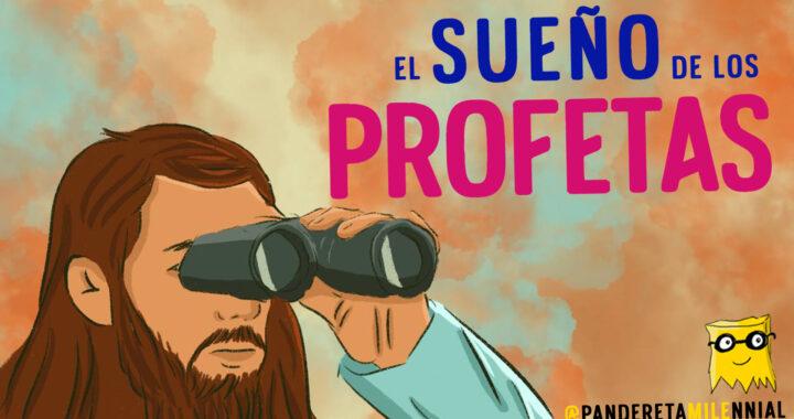 El sueño de los profetas