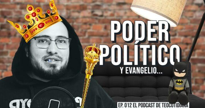 Poder político y evangelio