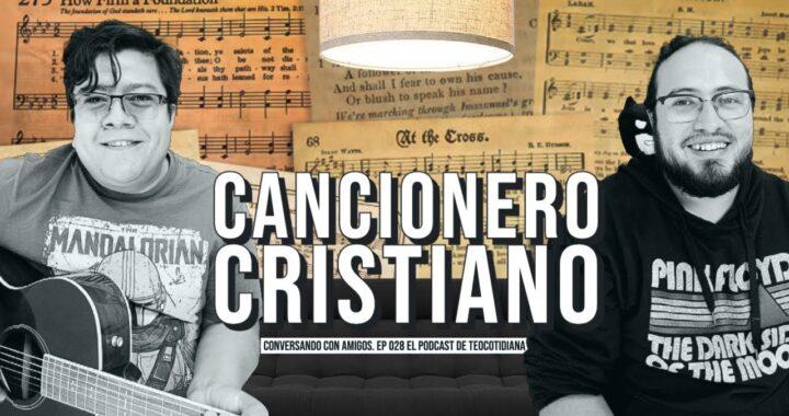 ¿Quién es el Cancionero Cristiano?